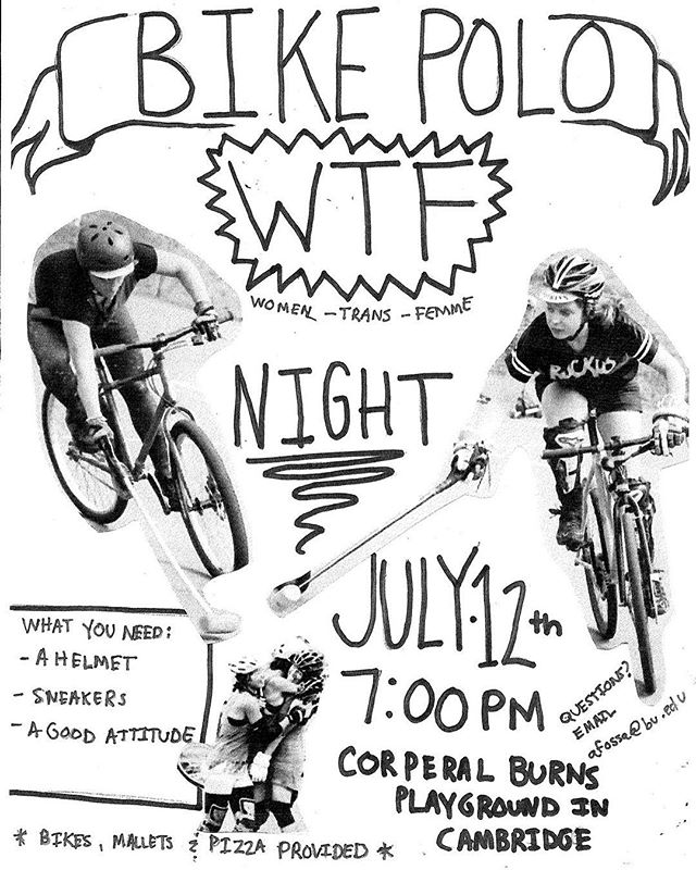 Reminder!! WTF night is tomorrow 7PM at Crpl. Burns Playground in Cambridge!! Hope to see you there. #wtfbikepolo #wtfbikepoloisokay #bicipoli #bostonbikepolo